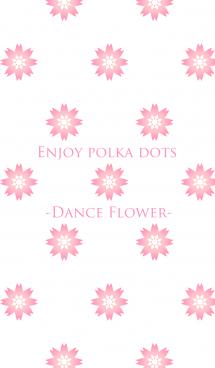 Enjoy polka dots -Dance Flower-