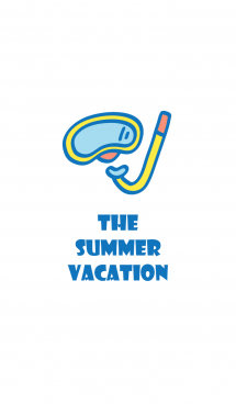 - The Summer Vacation -