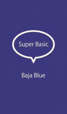 Super Basic Baja Blue